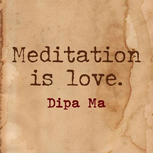 Meditation-Is-Love-Dipa-Ma